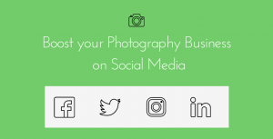 Boost your Photography Business on Social Media