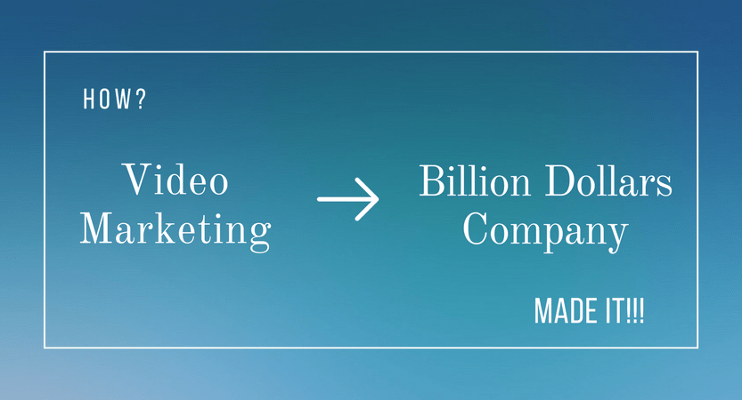 How did Video Marketing make Billion Dollars for a simple company?