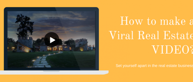 how to make viral real estate video