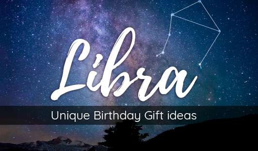 Unique Birthday Gift Ideas for Libra