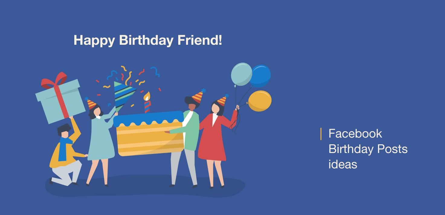 Happy Birthday Facebook Post Ideas